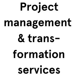 Project management & transformation services